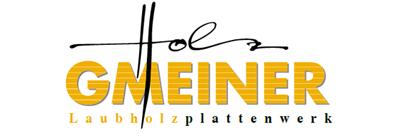Holz Gmeiner GmbH Laubholzplattenwerk